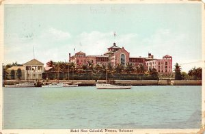 Nassau in the Bahamas Post card Old Vintage Antique Postcard Hotel New Coloni...