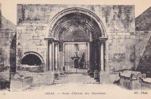 ARLES, Bouches-du-Rhone, France, 1900-1910s; Porte D'Entree Des Alyscamps