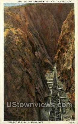 Incline Railway, Royal Gorge Canon City CO Unused
