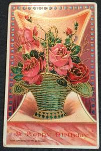 "Postcard Unused but addressed ""A Happy Birthday"" embossed Roses/Flower LB"