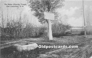 Old Vintage Shaker Post Card The  Watering Trough East Canterbury, New Hampsh...