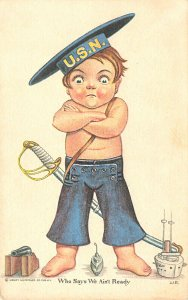 U. S. Navy Who Says We Ain't Ready Artist Signed W. R. Postcard