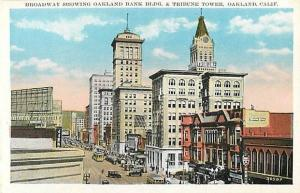 W/B of Broadway, Oakland Bank & Tribune Tower Oakland Califo