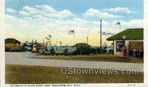 State Ferry Dock Mackinaw City MI Unused