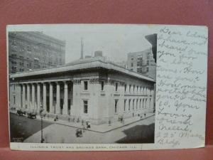 Old Postcard IL Chicago 1907 Illinois Trust and Savings Bank