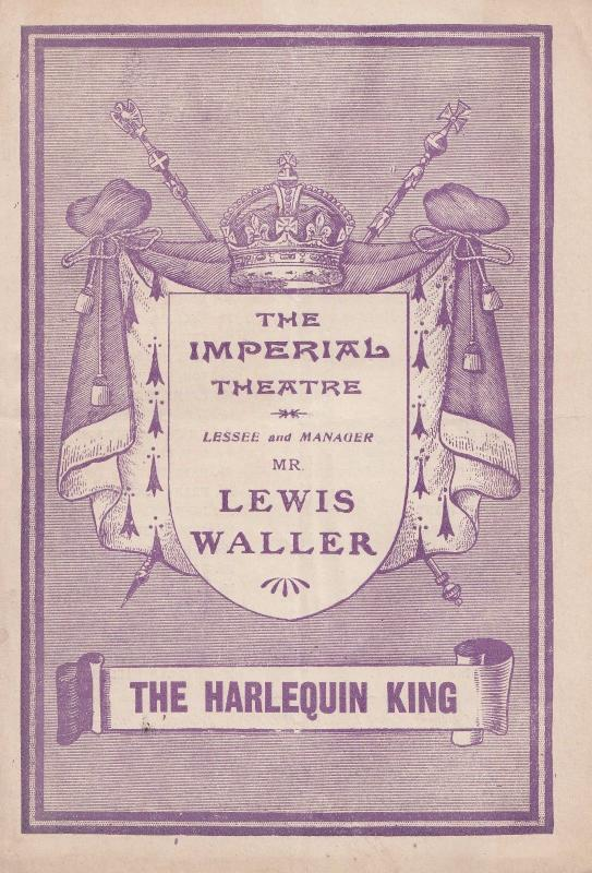The Harlequin King Lewis Waller Rare Imperial London Theatre Programme