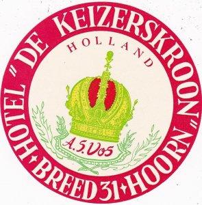 Holland Breed Hoorn Hotel De Keizerskroon Vintage Luggage Label sk3780