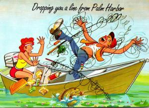 Fishing Humour Dropping You A Line From Palm Harbor Florida