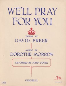 We'll Pray For You Josef Locke David Morrow Olde Sheet Music