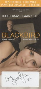 Blackbird Robert Daws Dawn Steele Hand Signed Theatre Flyer