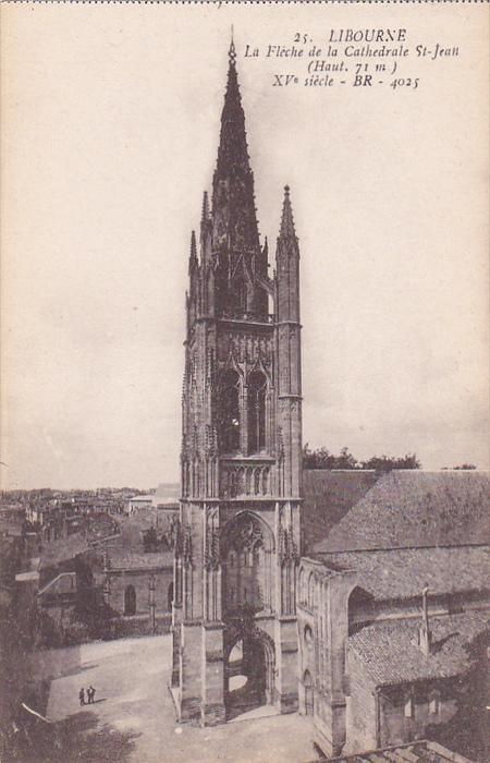 La Fleche De La Cathedrale St-Jean, Libourne (Gironde), France, 1900-1910s