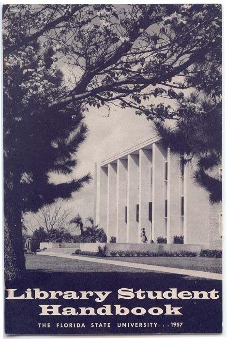 1957 LIBRARY STUDENT HANDBOOK, The Florida State University