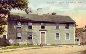 MOLL PITCHER HOUSE MARBLEHEAD, MA