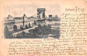 Lanczhid Kettenbrucke Budapest Republic of Hungary 1899