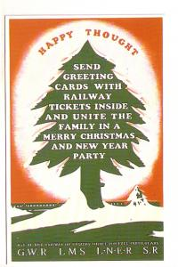 Send Tickets with Greeting Cards, Unite the Family, Christmas GWR LMS LNER SR...