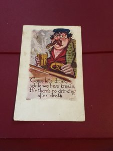 Vintage Postcard - Come Lets Drink while we have Breathe for there's no Drinking