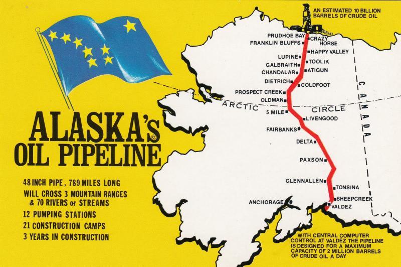 ALASKA\'S Oil Pipeline, Map; 1960-70s / HipPostcard