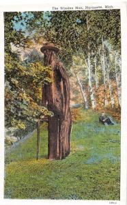 Michigan MI Postcard c1930s MARQUETTE The Wooden Man Statue Tree