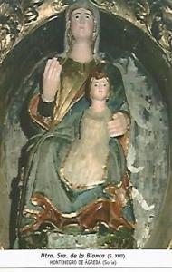 POSTAL 54701: Nuestra Se?ra de la Blanca (siglo XIII). Montenegro de Agueda S...