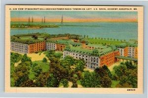 Annapolis MD-Maryland, Aerial View, Bancroft Hall & Radio Towers, Linen Postcard