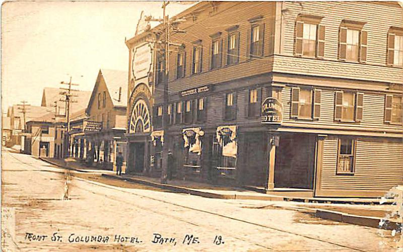 Bath ME Front Street Dreamland Theatre Columbia Hotel Real Photo RPPC Postcard