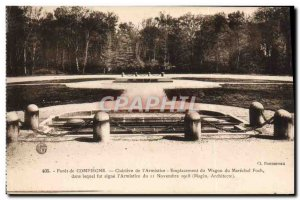 Old Postcard Compiegne Forest Glade From L & # 39Armistice location Marechal ...