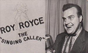 Roy Royce The Singing Caller