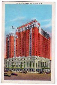 Hotel Schroeder, Milwaukee Wis