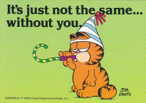 Jim Davis Garfield It's Just Not The Same Without You
