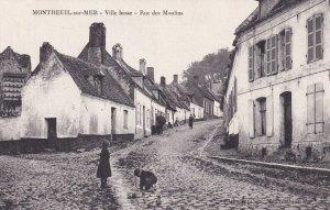 MONTREUIL SUR MER, Pas De Calais, France, 1900-1910ss; Ville Basse, Rue Des M...