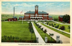 PA - Lancaster. Thaddeus Stevens Industrial School