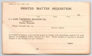 Racine Wisconsin~Printed Matter Requisition Form~Case Threshing Mach Co 1909