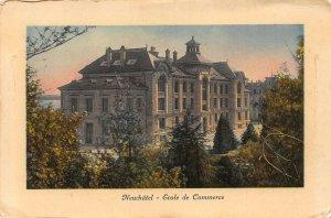Switzerland Neuchatel Ecole de Commerce Business School Postcard