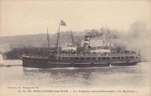 BOULOGNE-sur-MER , France , 00-10s ; Le Vapeur excursionniste Holland