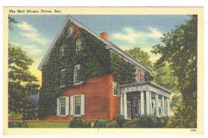 Hall House , Dover , Delaware , 30-40s