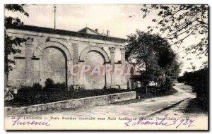 Postcard Langres Old Roman Gate built under Marcus Aurelius year