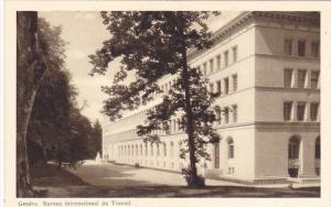 GENEVE, Switzerland, 1910-1920s; Exterior, Bureau International Du Travail