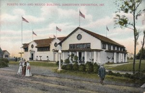 JAMESTOWN , Virginia , 1907 Exposition ; Puerto Rico & Mexico Building