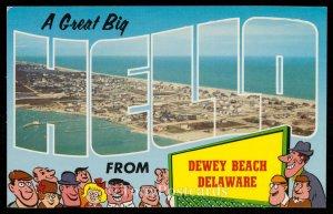 A great Big Hello from Dewey Beach