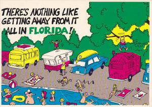 Humor Getting Away From It All Camping In Florida