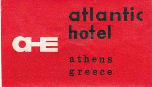 GREECE ATHENS ATLANTIC HOTEL VINTAGE LUGGAGE LABEL