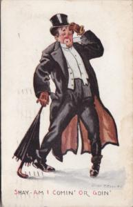 Humour Staggering Man Shay Am I Comin' Or Goin' 1912