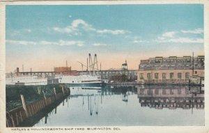 WILMINGTON , DELAWARE , 1918 ; Harlan & Hollingsworth Ship Yard