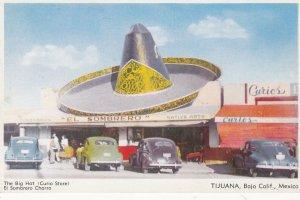 TIJUANA , Baja Calf. , Mexico , 40-50s ; The Big Hat Curio Store