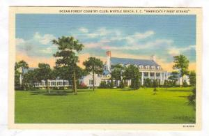 Ocean Forest Country Club, Myrtle Beach , South Carolina, 30-40s