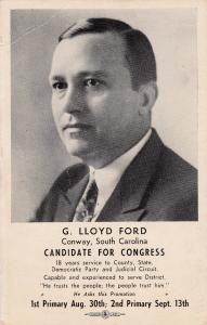 CONWAY , South Carolina , 1938 ; Candidate for Congress, G. Lloyd Ford