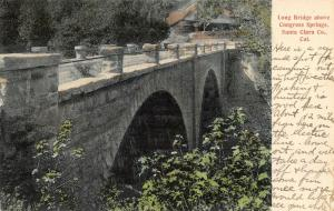 Saratoga CA~Congress Springs~Stone Arch Long Bridge~Nice Spot for Camping~1907