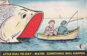 Fishing Humour Little Dull Today Maybe Something Will Happen