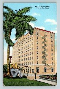 Vintage Linen View of El Jardin Hotel, Palm Tree, Brownsville TX, Postcard X16