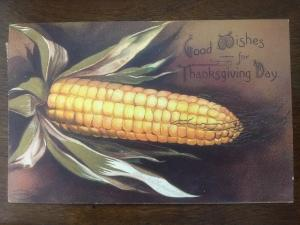 1908 Clapsaddle Corn Thanksgiving Day D12
